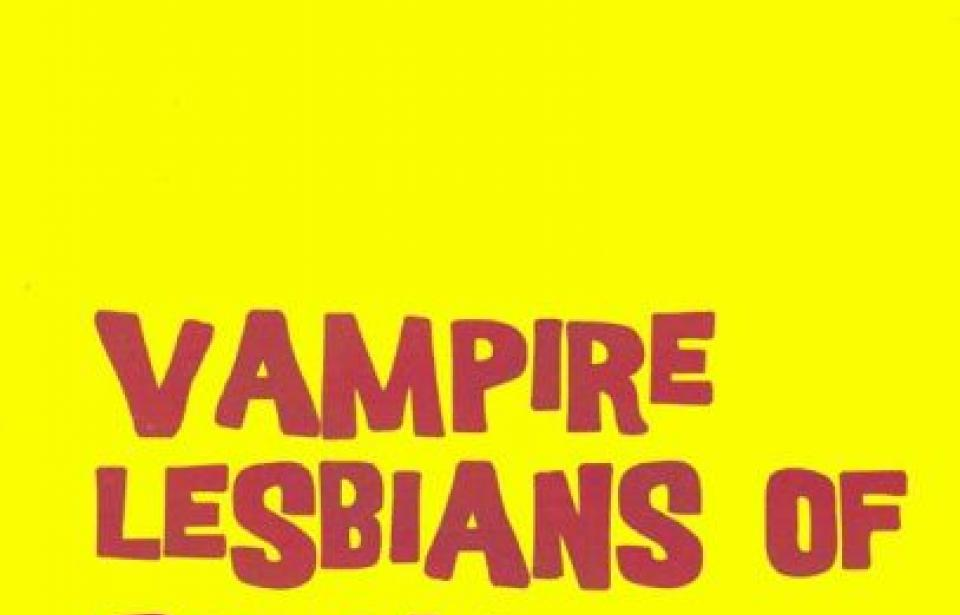 Vampire Lesbians of Sodom - Our 2nd Production of the Season April 6th - 15th Lady Chablis' Club One