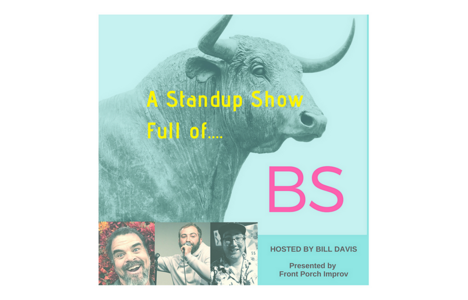 BS : A Stand Up Show