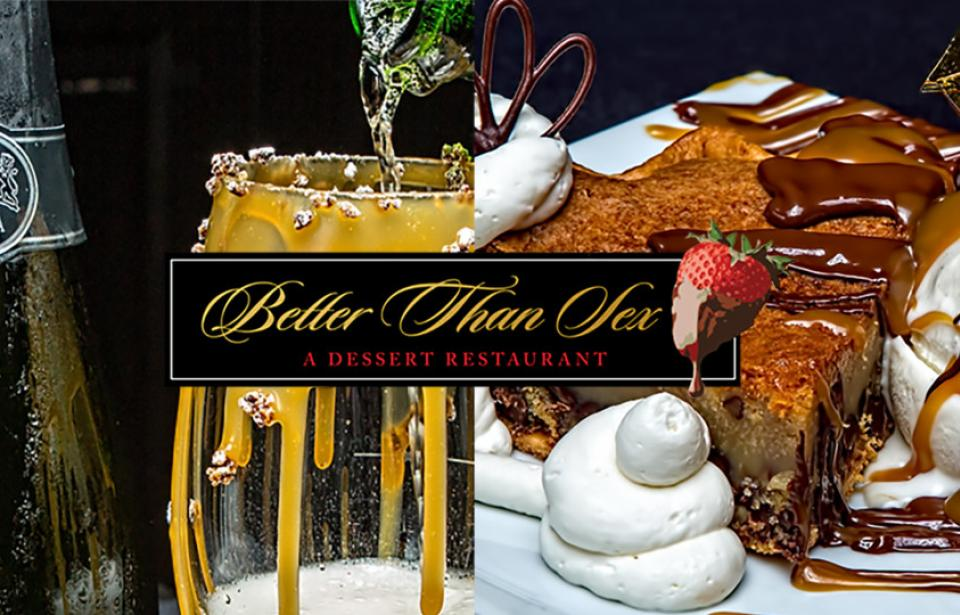 Better than Sex- A Dessert Restaurant